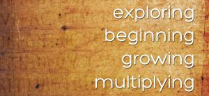 Exploring Beginning Growing Multiplying