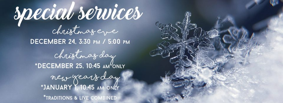 Services 12/24, 3:30 & 5:00