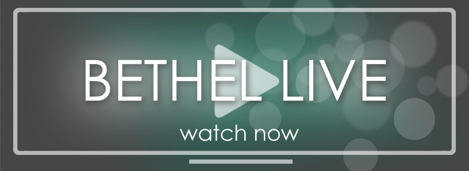 watch_bethel_live_banner