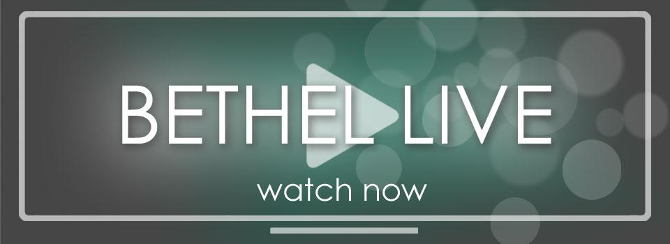 Watch Bethel Live online